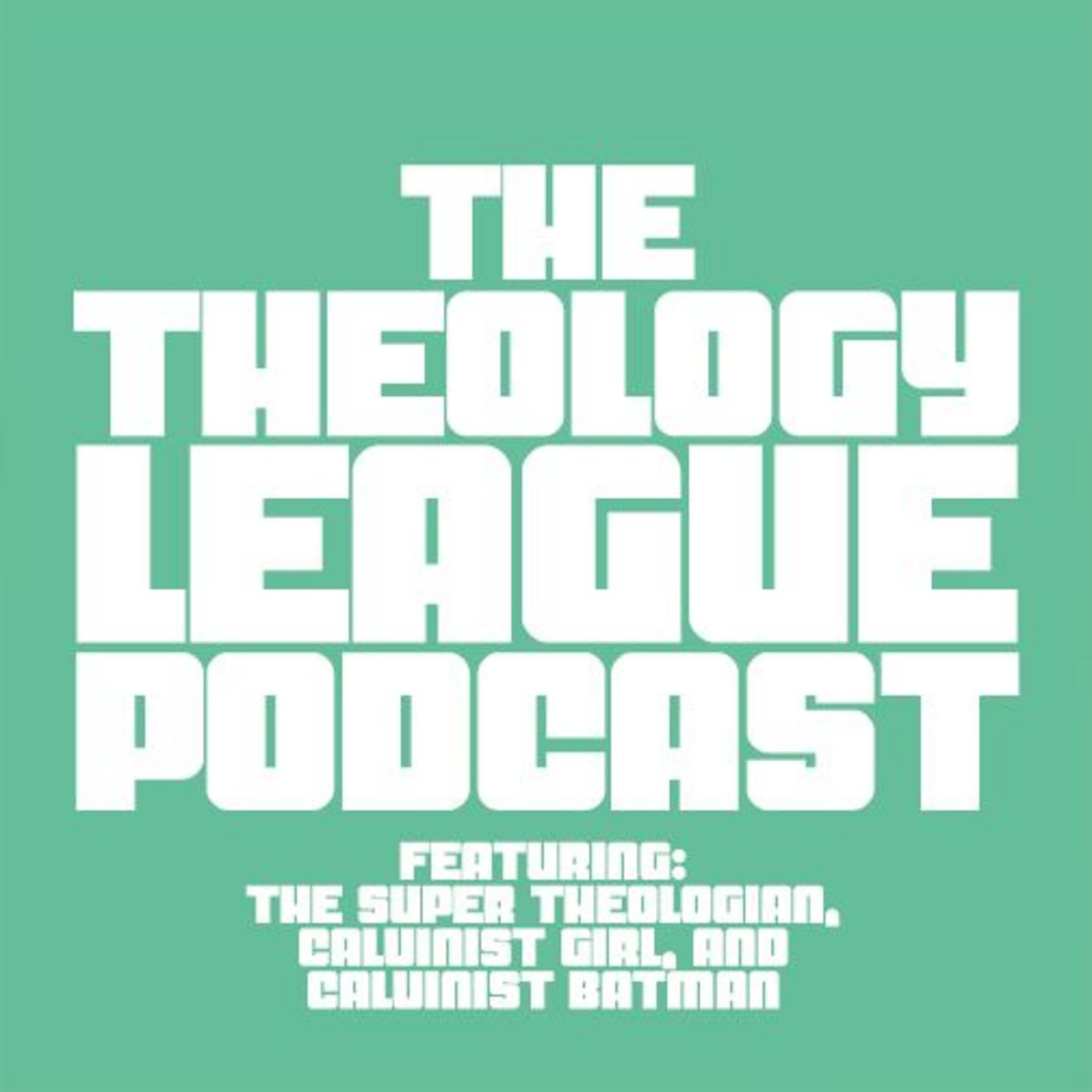 <![CDATA[The Theology League]]>